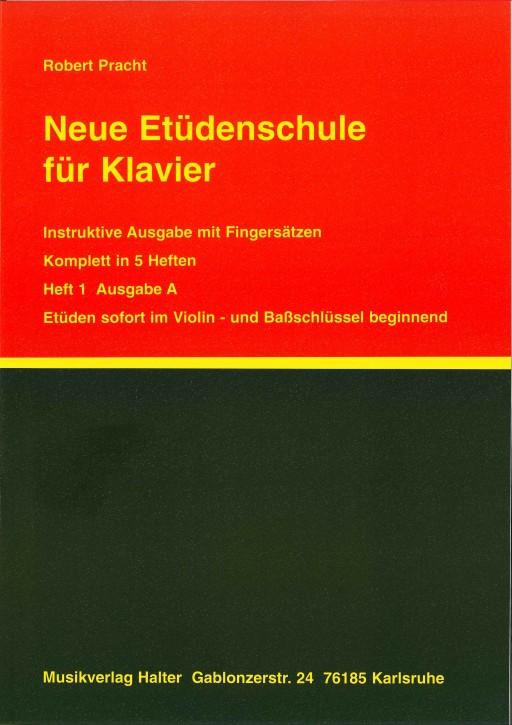 Neue Etüdenschule für Klavier - Heft 1 Ausgabe A