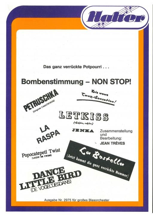 Bombenstimmung NON STOP!