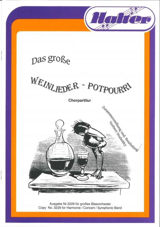 Das große Weinlieder Potpourri - CHORSATZ für GEMISCHTEN CHOR