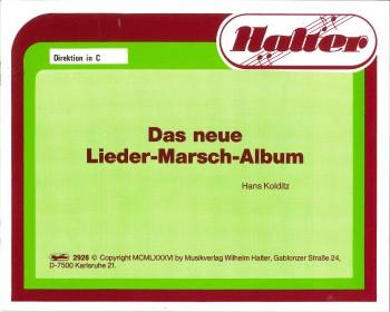 Das neue Lieder Marsch Album