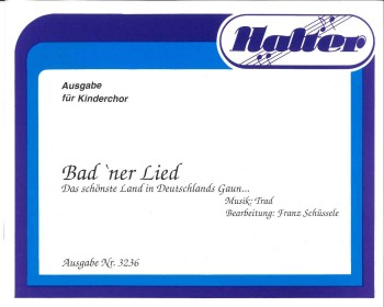 Badner Lied - CHORSATZ für KINDERCHOR