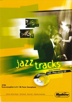 JAZZ TRACKS (easy / medium) - Tenorsaxophon in Bb