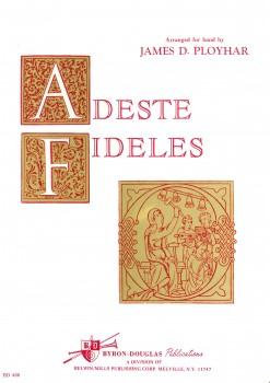 Adeste Fideles (Herbei, o ihr Gläubigen)