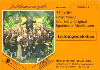 35 Jahre ERNST MOSCH (Jubiläumsausgabe) Lieblingsmelodien - LAGERABVERKAUF