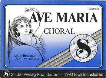 Ave Maria (Choral) - Bruckner