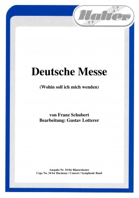 Deutsche Messe (Wohin soll ich mich wenden)