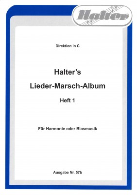 Halters Lieder Marsch Album - Heft 1