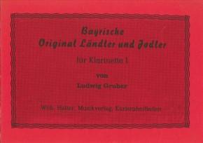 Bayrische Original Ländler und Jodler - KLARINETTE