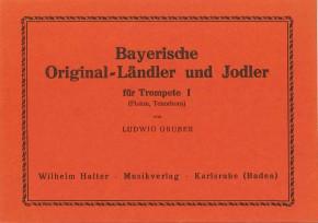 Bayrische Original Ländler und Jodler - TROMPETE
