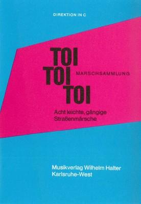Toi-Toi-Toi Marschsammlung - Heft 1 3. Trompete in B