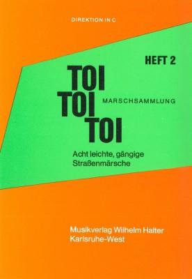 Toi-Toi-Toi Marschsammlung - Heft 2 Schlagzeug