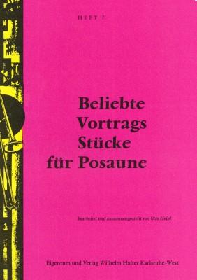 Beliebte Vortragsstücke für Posaune / HEFT 1 - Solostimme