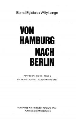 Von Hamburg nach Berlin - Teil II