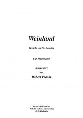 Weinland - CHORSATZ für FRAUENCHOR