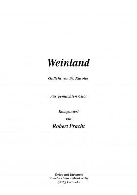 Weinland - CHORSATZ für GEMISCHTEN CHOR