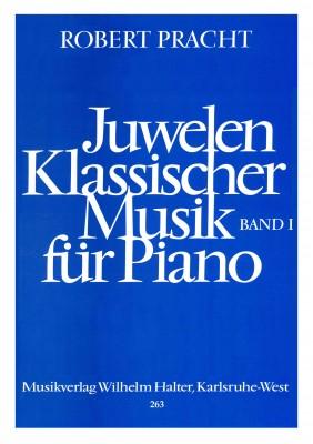 Juwelen klassischer Musik für Piano - Band 1
