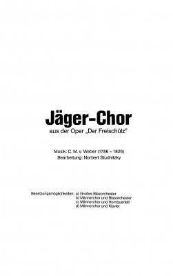 Jägerchor aus dem Freischütz - CHORSATZ für MÄNNERCHOR