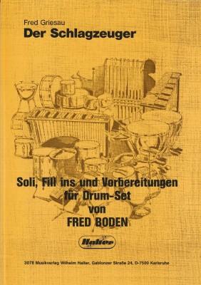 Der Schlagzeuger-Soli. Fill ins ...