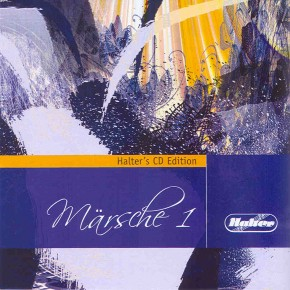 Märsche 1 - Halter's CD Edition