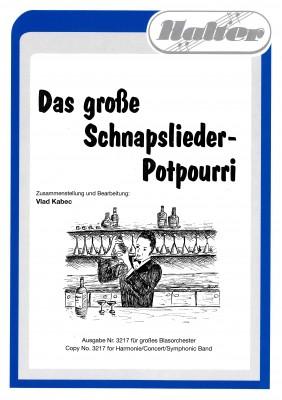 Das grosse Schnapslieder Potpourri