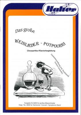 Das große Weinlieder Potpourri - KLAVIERPARTITUR