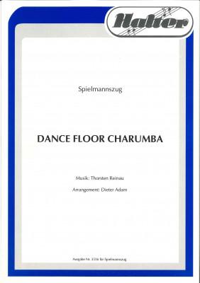Dance Floor Charumba - Spielmannszug