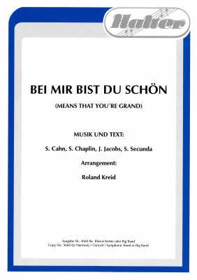 Bei mir bist du schön (Means that you're grand)