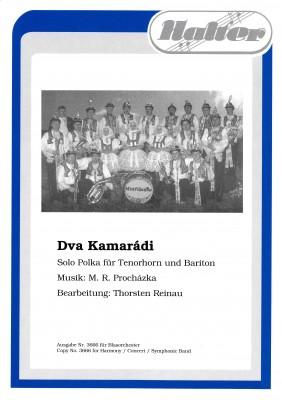 Dva Kamaradi / Zwei Kameraden (Mistrinanka)