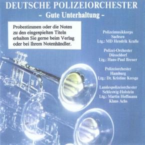Deutsche Polizeiorchester - Gute Unterhaltung (CD)