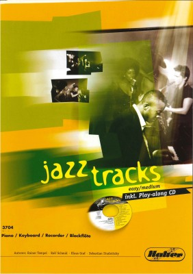 JAZZ TRACKS (easy / medium) - Piano / Keyboard