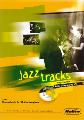 JAZZ TRACKS (easy / medium) - Altsaxophon in Eb