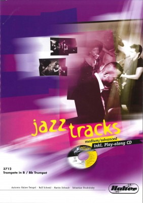 JAZZ TRACKS (medium / advanced) - Trompete in Bb