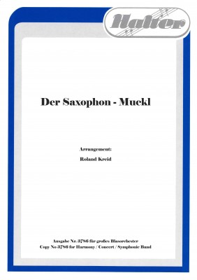 Der Saxophon Muckl (Saxofon Muckl)
