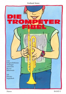 Die Trompeterfibel  - Band 2