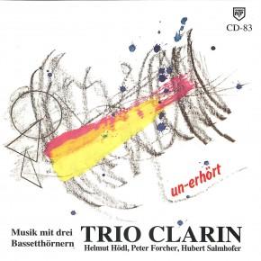 Trio Clarin: un-erhört (CD)