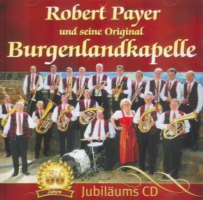 50 Jahre Robert Payer und seine Original Burgenlandkapelle