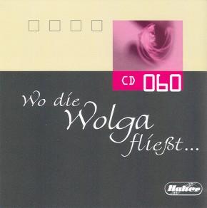 CD 60 Wo die Wolga fließt...