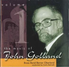 The Music of John Golland  - Volume 1 (CD)