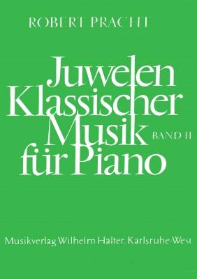 Juwelen klassischer Musik für Piano - Band 2