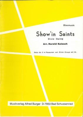 Show in Saints (Show' in Saints) - LAGERABVERKAUF