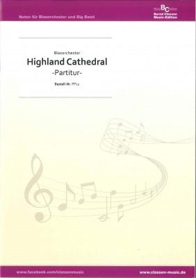 Highland Cathedral (Du bes die Stadt)