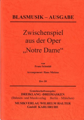 Zwischenspiel aus der Oper Notre Dame