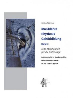Musiklehre Rhythmik Gehörbildung - Band 2 (JMLA Silber)
