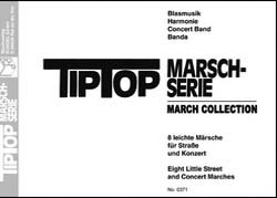 Tip Top Marsch Serie / Tip Top March Collection