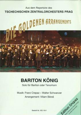 Bariton König (Baritonkönig) - LAGERABVERKAUF
